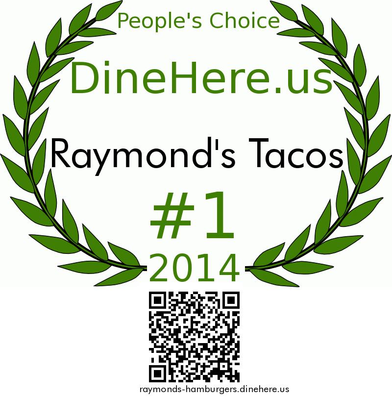 Raymond's Tacos DineHere.us 2014 Award Winner
